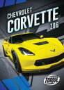 Chevrolet Corvette Z06【電子書籍】[ Calvin Cruz ]