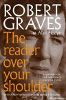 The Reader Over Your ShoulderA Handbook for Writers of English Prose【電子書籍】[ Robert Graves ]