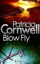 Blow Fly【電子書籍】[ Patricia Cornwell ]