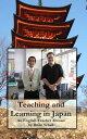 楽天Kobo電子書籍ストアで買える「Teaching and Learning in Japan: An English Teacher Abroad【電子書籍】[ Brian Schell ]」の画像です。価格は556円になります。