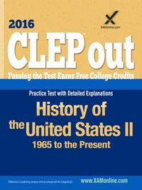CLEP History of the United States II: 1865 to the Present【電子書籍】[ Sharon A Wynne ]