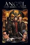 Angel: After The Fall Vol.6【電子書籍】[ Lynch, Brian; Landau, Juliet; Urru, Franco; Mooney, Stephen ]