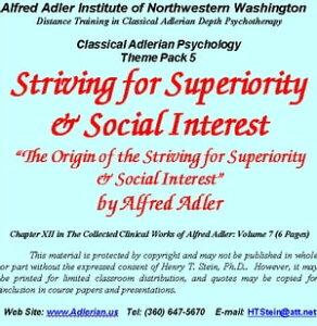"""Classical Adlerian Psychology Theme Pack 5: Striving for Superiority & Social Interest""""The Origin of the Striving for Superiority & Sociual Interest, """" by Alfred Adler【電子書籍】[ Alfred Adler ]"""