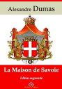 楽天Kobo電子書籍ストアで買える「La maison de SavoieNouvelle ?dition enrichie | Arvensa Editions【電子書籍】[ Alexandre Dumas ]」の画像です。価格は8円になります。