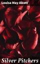 Silver PitchersA...