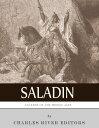 楽天Kobo電子書籍ストアで買える「Legends of the Middle Ages: The Life and Legacy of Saladin【電子書籍】[ Charles River Editors ]」の画像です。価格は250円になります。