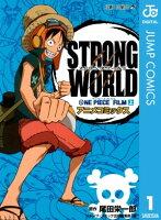 ONE PIECE FILM STRONG WORLD アニメコミックスの画像