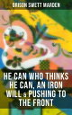 HE CAN WHO THINK...