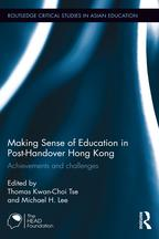 Making Sense of Education in Post-Handover Hong KongAchievements and challenges【電子書籍】