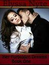 楽天Kobo電子書籍ストアで買える「Her Forbidden Dreams: Book One【電子書籍】[ Elyssa Nyte ]」の画像です。価格は119円になります。