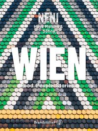 Wien by NENIFood. People. Stories【電子書籍】[ Haya Molcho ]