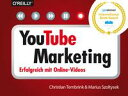 YouTube-MarketingErfolgreich mit Online-Videos【電子書籍】[ Christian Tembrink ]