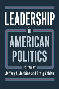 Leadership in American Politics【電子書籍】