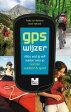 GPS wijzeralles wat jij wilt weten over je Garmin outdoor en sport【電子書籍】[ Joost Verbeek ]