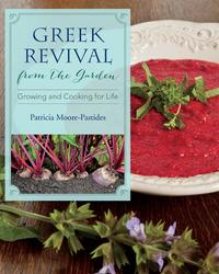 Greek Revival from the GardenGrowing and Cooking for Life【電子書籍】[ Patricia Moore-Pastides ]