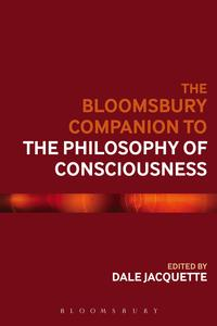 The Bloomsbury Companion to the Philosophy of Consciousness【電子書籍】[ Dr Katherine J. Morris ]