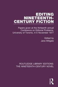 Editing Nineteenth-Century FictionPapers given at the thirteenth annual Conference on Editorial Problems, University of Toronto, 4-5 November 1977【電子書籍】