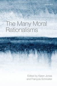 The Many Moral Rationalisms【電子書籍】