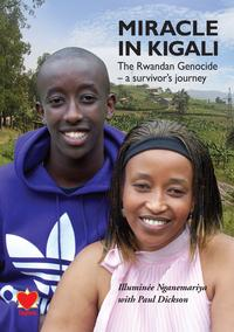 Miracle in KigaliThe Rwandan Genocide - a Survivors Journey【電子書籍】[ Illumin?e Nganemariya ]