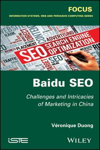 Baidu SEOChallenges and Intricacies of Marketing in China【電子書籍】[ V?ronique Duong ]
