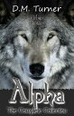 Alpha: The Compl...