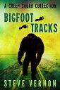 Bigfoot Tracks: ...