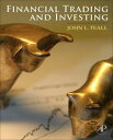 Financial Trading and Investing【電子書籍】[ John L. Teall ]