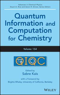 Quantum Information and Computation for Chemistry【電子書籍】[ Aaron R. Dinner ]