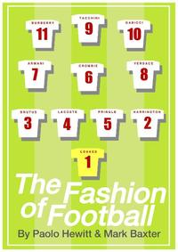 THE FASHION OF FOOTBALL, FROM BEST TO BECKHAM, FROM MOD TO LABEL SLAVE【電子書籍】[ Paolo Hewitt, Mark Baxter ]