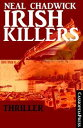 Irish Killers Ac...