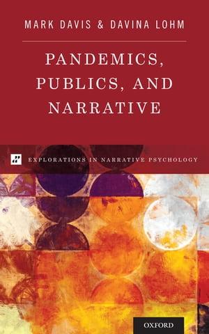 洋書, SOCIAL SCIENCE Pandemics, Publics, and Narrative Mark Davis