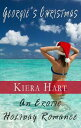 Georgie's Christmas: An Erotic Holiday Romance【電子書籍】[ Keira Hart ]
