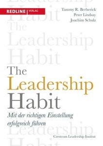 The Leadership HabitMit der richtigen Einstellung erfolgreich f?hren【電子書籍】[ Tammy R. Berberick ]