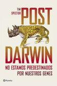 Post DarwinNo estamos predestinados por nuestros genes【電子書籍】[ Tim Spector ]