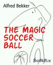 The Magic Soccer...