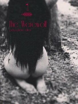 The Werewolf【電子書籍】[ Persephone Elken ]