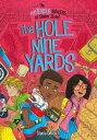 The Hole Nine Yards【電子書籍】[ Stacia Deutsch ]