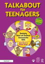 Talkabout for TeenagersDeveloping Social and Emotional Communication Skills【電子書籍】[ Alex Kelly ]