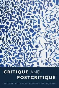 Critique and Postcritique【電子書籍】