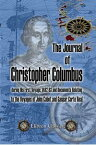 The Journal of Christopher Columbus (during His First Voyage, 1492-93) and Documents Relating to the Voyages of John Cabot and Gaspar Corte Real.Translated with notes and an introduction by Clements R. Markham.【電子書籍】[ Christopher Columbus. ]