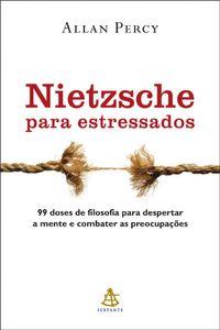 Nietzsche para estressados【電子書籍】[ Allan Percy ]