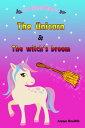 楽天Kobo電子書籍ストアで買える「The Unicorn & The Witch's Broom【電子書籍】[ Anna Smith ]」の画像です。価格は119円になります。