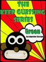 楽天Kobo電子書籍ストアで買える「The Keep Guessing Series: Colors ? Green【電子書籍】[ Augustus Savage ]」の画像です。価格は119円になります。