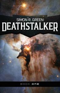 Deathstalker【電子書籍】[ Simon R. Green ]