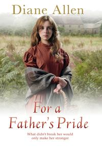 For A Father's Pride【電子書籍】[ Diane Allen ]