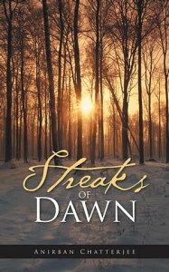Streaks of Dawn【電子書籍】[ Anirban Chatterjee ]