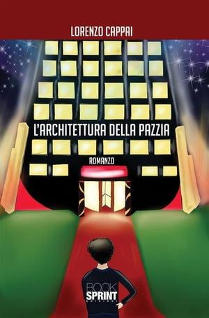 洋書, FICTION & LITERTURE Larchitettura della pazzia Lorenzo Cappai