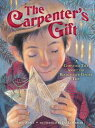 The Carpenter's GiftA Christmas Tale about the Rockefeller Center Tree【電子書籍】[ David Rubel ]