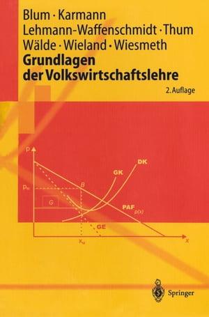 洋書, BUSINESS & SELF-CULTURE Grundlagen der Volkswirtschaftslehre Ulrich C.H. Blum