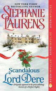 Scandalous Lord DereA Novella from Secrets of a Perfect Night【電子書籍】[ Stephanie Laurens ]